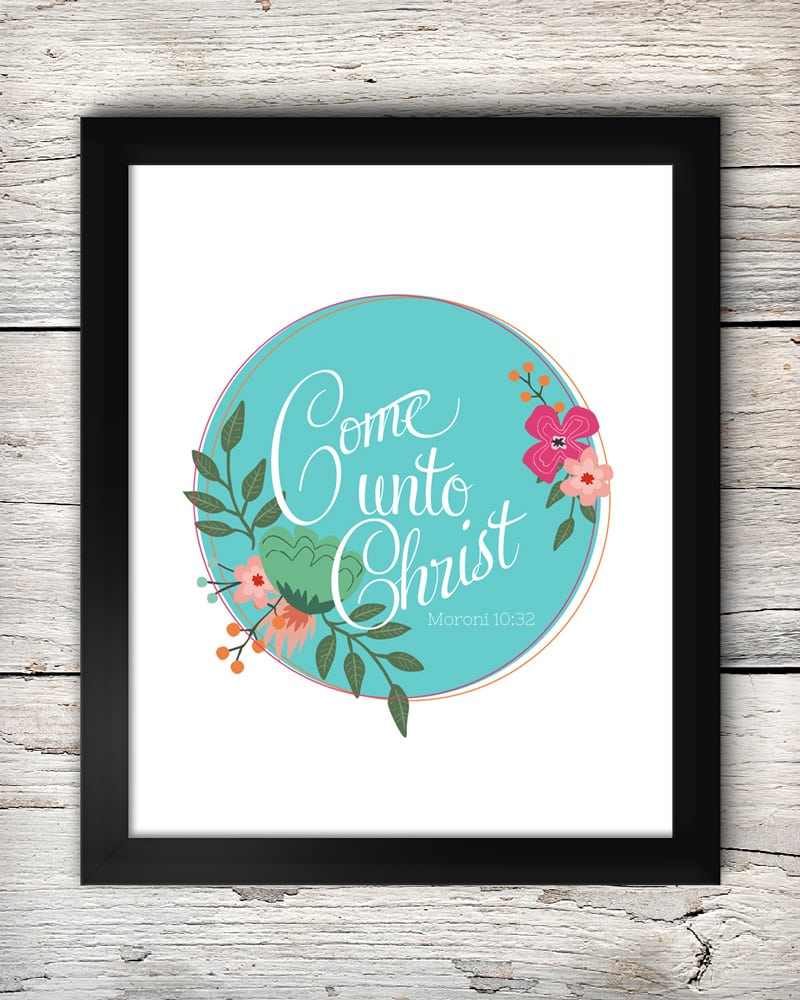 Come Unto Christ - free printable on { lilluna.com } Use as decor in a frame or give as a gift!!