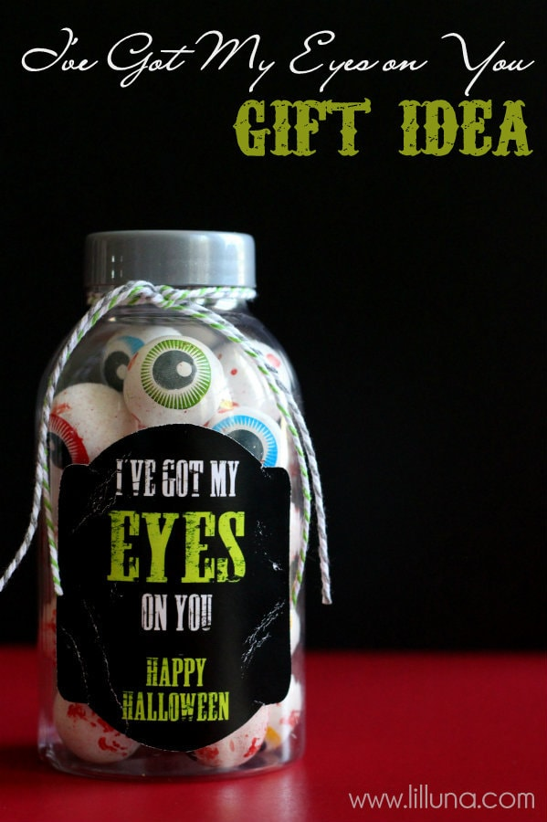 Simple Halloween Gift Idea - I've Got My Eyes on You! Kids will love this fun idea!