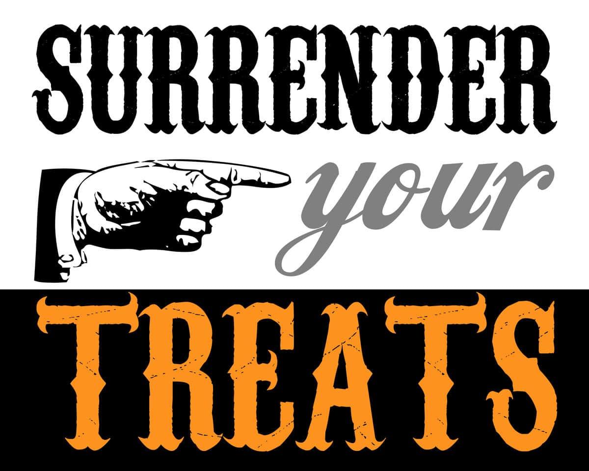Halloween-Surrender Your Treats print
