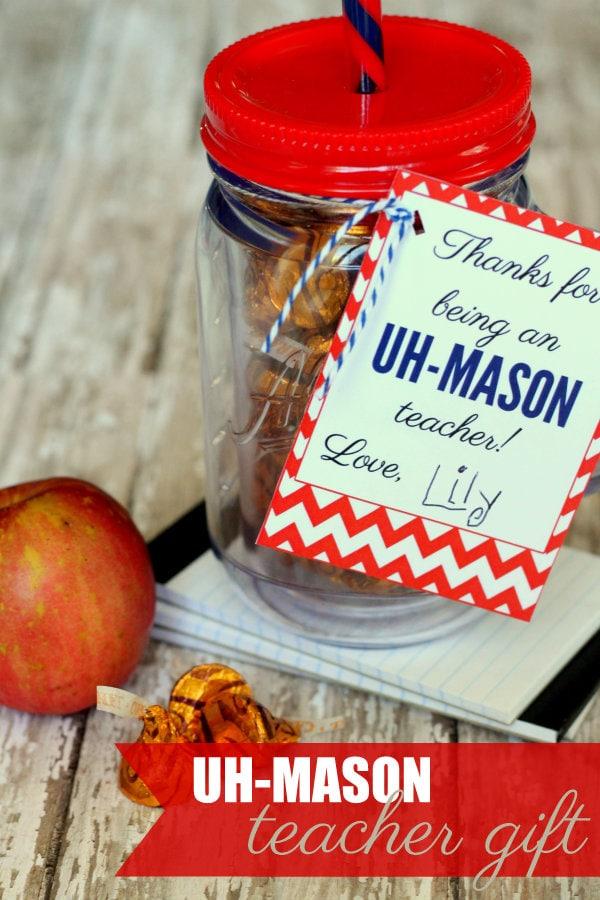 Uh-MASON Teacher Gift idea on { lilluna.com } Super cute and fill with yummy treats!