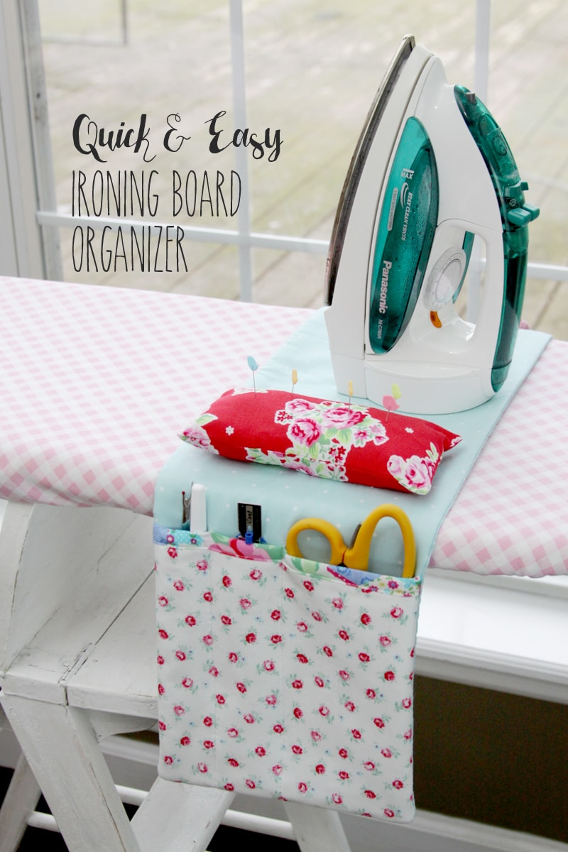 Quick and Easy Ironing Board Organizer - so handy to have to hold scissors, pins and more while making your projects!