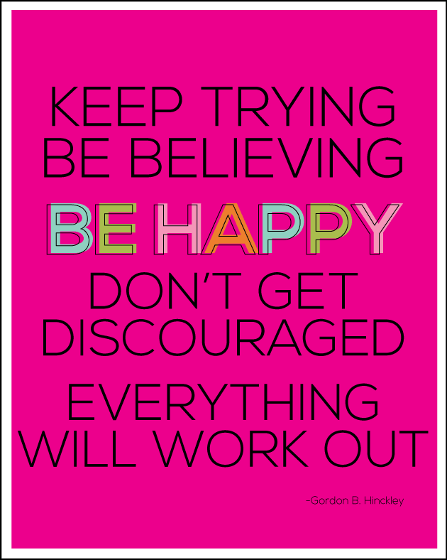 Keep Trying, Be Believing Print. Inspiring words! Stick in a frame and use as decor or give as a gift.