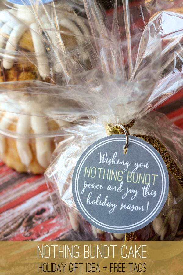 LOVE this holiday gift Idea - NOTHING BUNDT CAKE + Free Tags on { lilluna.com } A cute little tag that you can attach to anything bundt!!