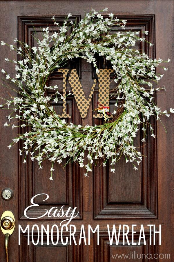 Cute and Easy Monogram Wreath Tutorial { lilluna.com }. Perfect for any front door!!