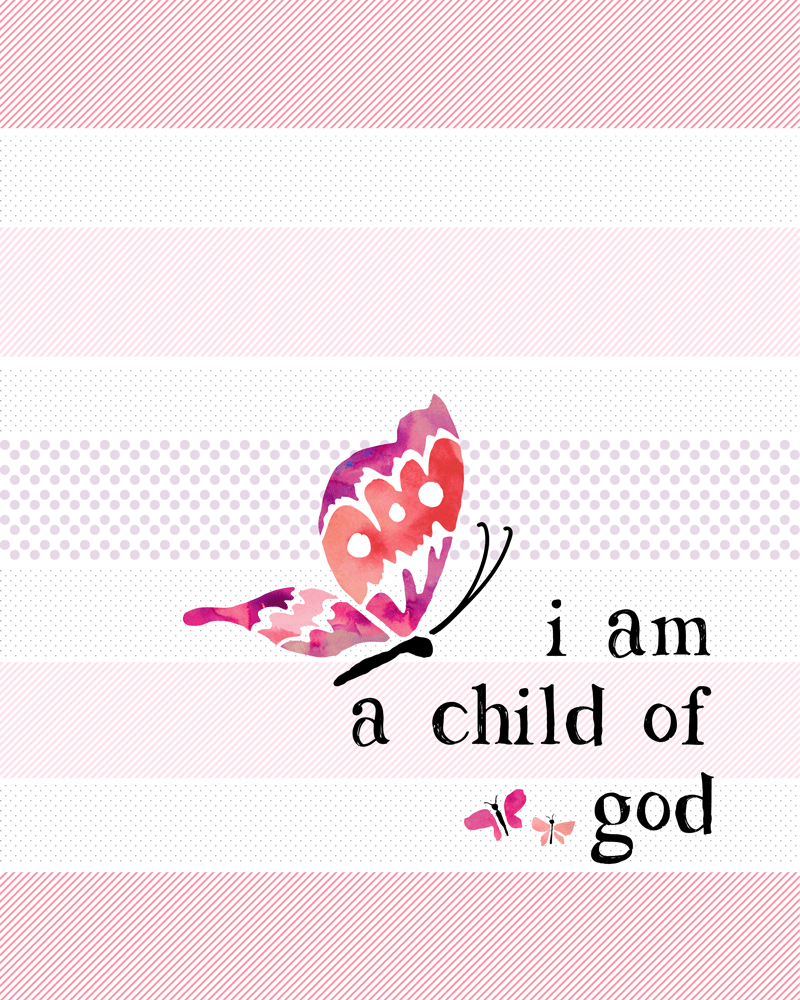 FREE I am a Child of God printable - just download, print and display! So cute!!