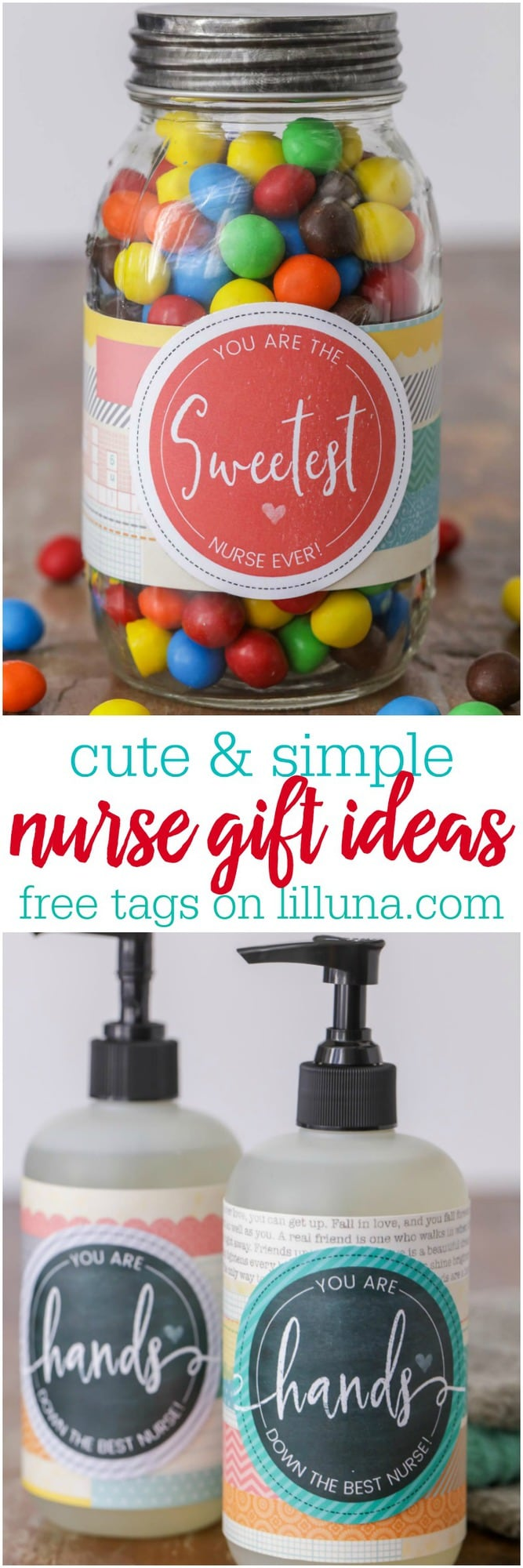Gifts for Nurses - cute and simple ideas with free printable tags to attach to them!